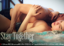 Stay Together Part 2